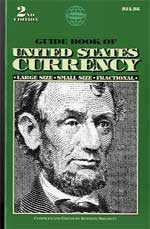 GUIDE BOOK OF US CURRENCY 4TH ED.