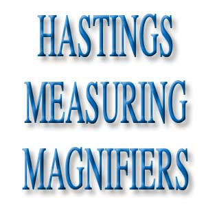 Hastings Measuring Magnifiers