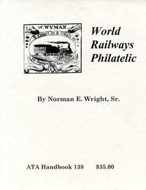WORLD RAILWAYS PHILATELIC
